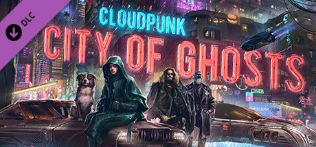 Cloudpunk City of Ghosts Free Download