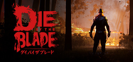 Die by the Blade Free Download