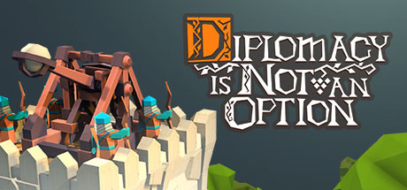 Diplomacy is Not an Option Free Download