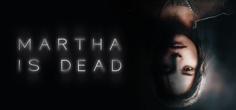 Martha Is Dead Free Download