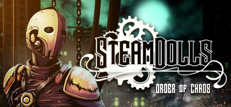 SteamDolls Order Of Chaos Free Download