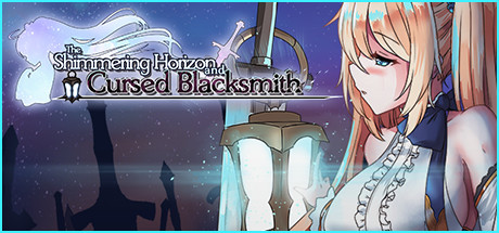 The Shimmering Horizon and Cursed Blacksmith Free Download